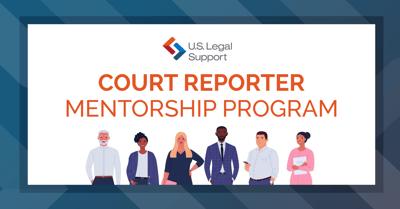 U.S. Legal Support Reporter Mentorship Program